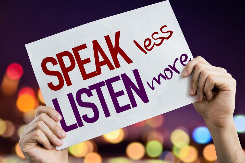 speak less listen more sign