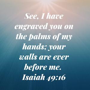 Isaiah 49:16 Bible Verse Image