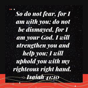 Isaiah 41:10 Bible Verse Image